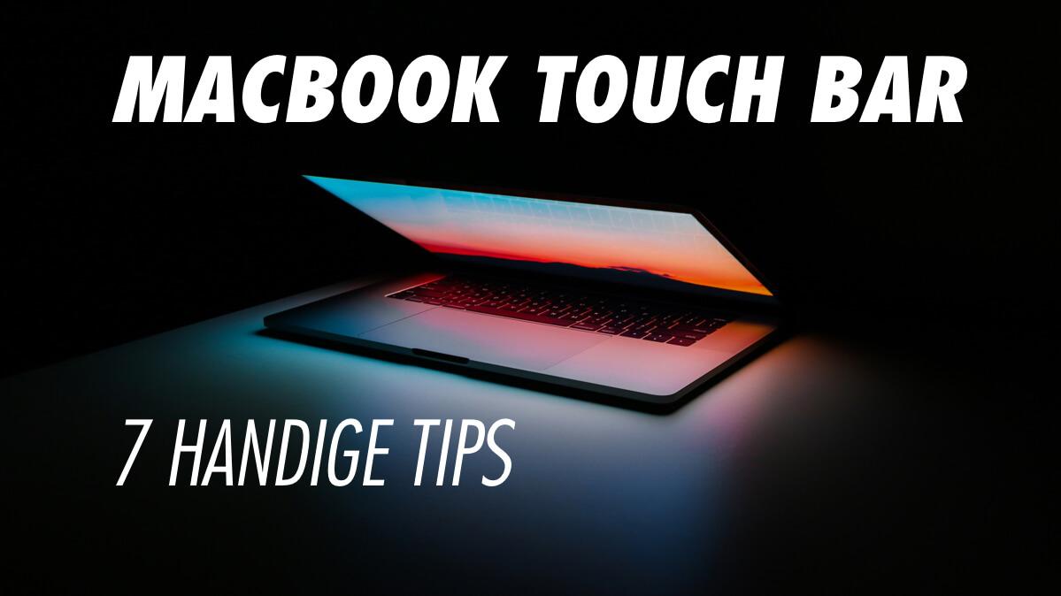 7 handige tips voor het gebruik van jouw MacBook Pro Touch Bar
