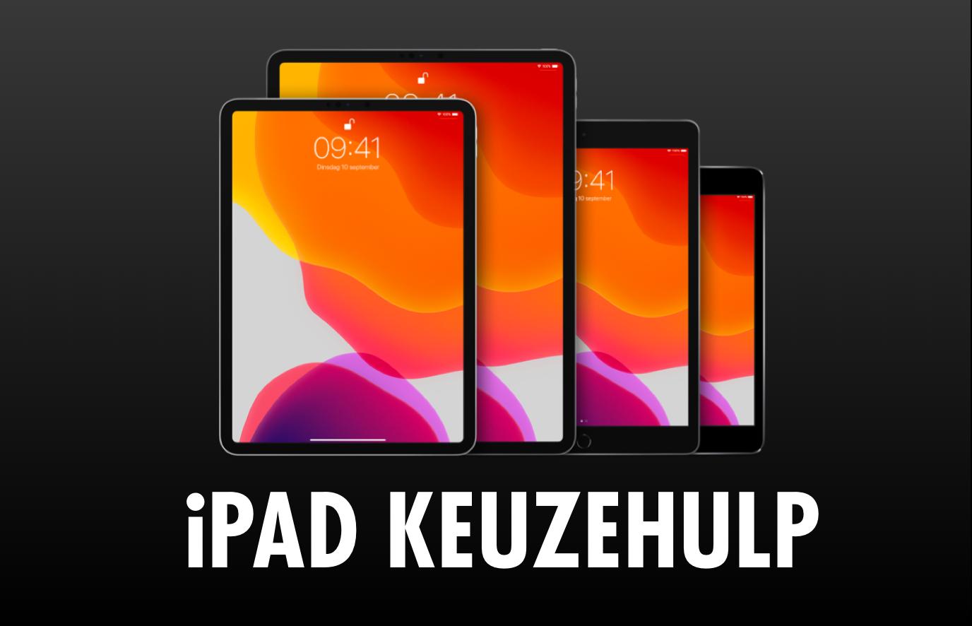 iPad kopen? Gebruik de iPad keuzehulp!