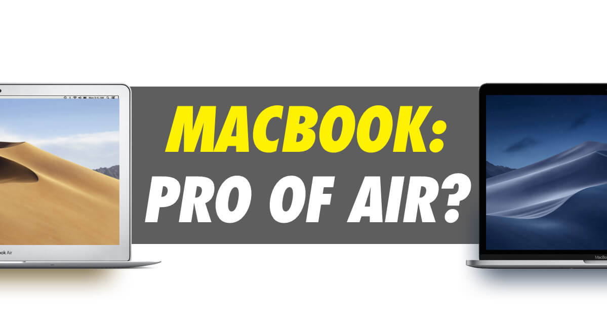 macbook pro of air?